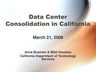 Data Center Consolidation in California
