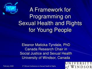 A Framework for Programming on  Sexual Health and Rights  for Young People