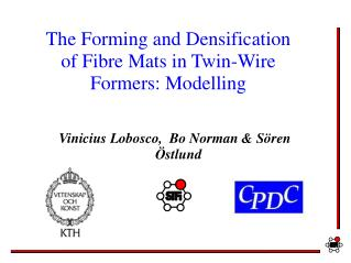 The Forming and Densification of Fibre Mats in Twin-Wire Formers: Modelling