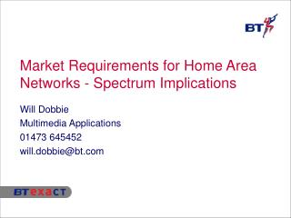Market Requirements for Home Area Networks - Spectrum Implications