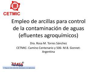 Empleo de arcillas para control de la contaminación de aguas (efluentes agroquímicos )