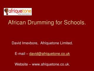 African Drumming for Schools.