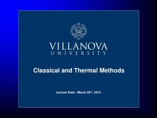 Lecture Date:  March 26 th , 2012