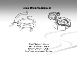 Brake Drum Manipulator