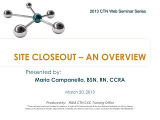 SITE CLOSEOUT – AN OVERVIEW