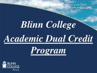 Blinn College Academic Dual Credit Program
