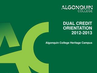 Dual credit orientation  2012-2013