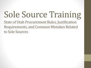Sole Source Training Objectives