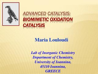 Advanced Catalysis:  Biomimetic  Oxidation Catalysis