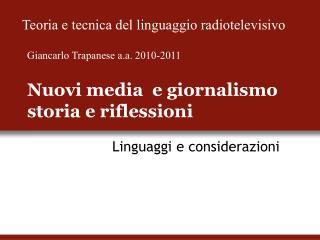 Nuovi media  e giornalismo storia e riflessioni