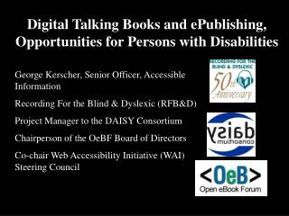 Digital Talking Books and ePublishing, Opportunities for Persons with Disabilities