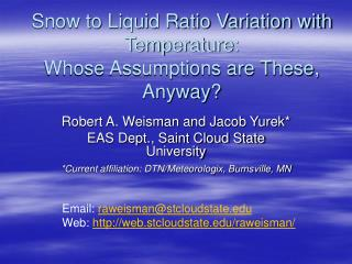 Snow to Liquid Ratio Variation with Temperature: Whose Assumptions are These, Anyway?