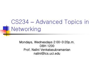 CS234  –  Advanced Topics in Networking