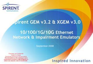 Spirent GEM v3.2 & XGEM v3.0 10/100/1G/10G  Ethernet  Network & Impairment Emulators