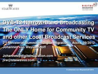 Community Broadcasting and its Relevance to Creation and Distribution of Local Content