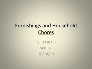 Furnishings and Household Chores