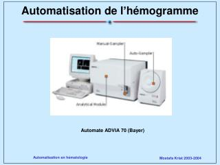 Automate ADVIA 70 Bayer