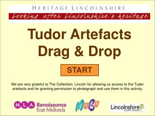 Tudor Artefacts Drag & Drop