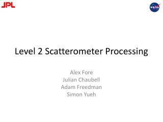 Level 2 Scatterometer Processing