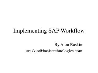 Implementing SAP Workflow