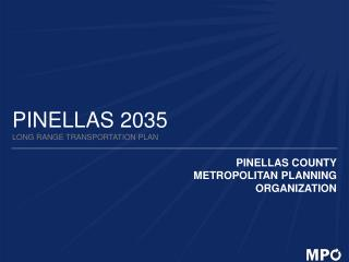 PINELLAS 2035 LONG RANGE TRANSPORTATION PLAN