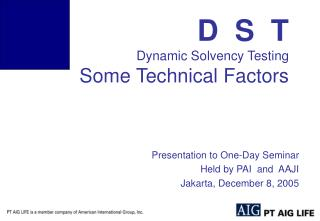 D  S  T Dynamic Solvency Testing Some Technical Factors