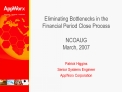 Eliminating Bottlenecks in the Financial Period Close Process  NCOAUG March, 2007