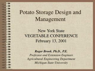 Potato Storage Design and Management