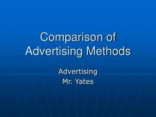 Comparison of Advertising Methods