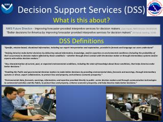 Decision Support Services (DSS)