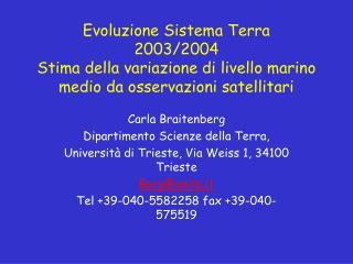 Carla Braitenberg Dipartimento Scienze della Terra,