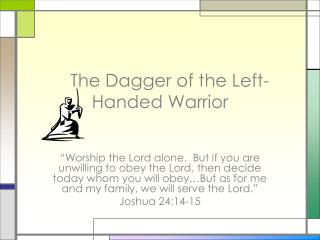 The Dagger of the Left-       Handed Warrior