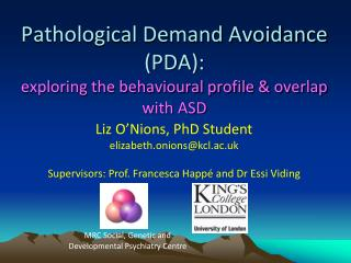 Pathological Demand Avoidance PDA:  exploring the behavioural profile  overlap with ASD