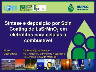 Síntese e deposição por Spin Coating de LaSrMnO 3  em eletrólitos para células a combustível