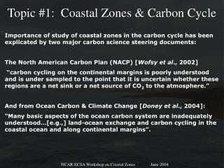 Topic #1:  Coastal Zones & Carbon Cycle