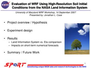 Evaluation of WRF Using High-Resolution Soil Initial