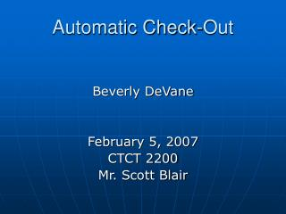 Automatic Check-Out