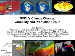 GFDL's Climate Change, Variability and Prediction Group