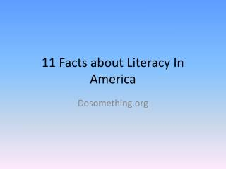 11 Facts about Literacy In America