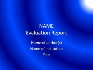 NAME Evaluation Report