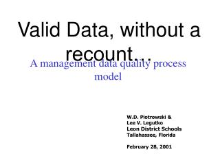 Valid Data, without a recount…