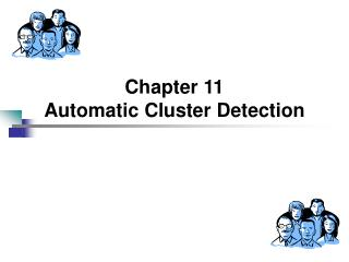 Chapter 11 Automatic Cluster Detection