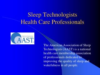 Sleep Technologists Health Care Professionals