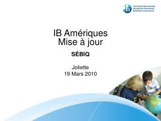 IB Amériques Mise à jour