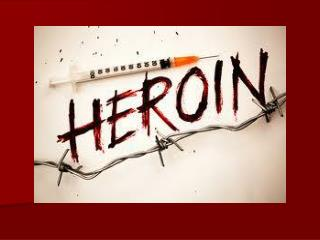 What is Heroin?