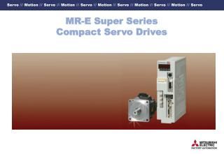 MR-E Super Series Compact Servo Drives