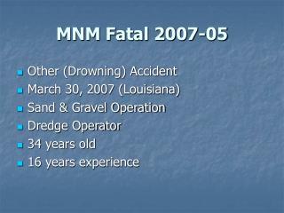 MNM Fatal 2007-05