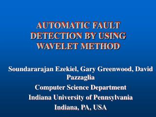 AUTOMATIC FAULT DETECTION BY USING WAVELET METHOD