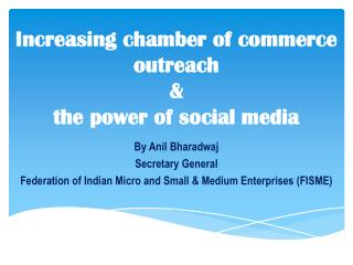 Increasing chamber of commerce  outreach  &  the power of social media