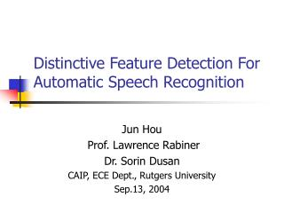 Distinctive Feature Detection For Automatic Speech Recognition